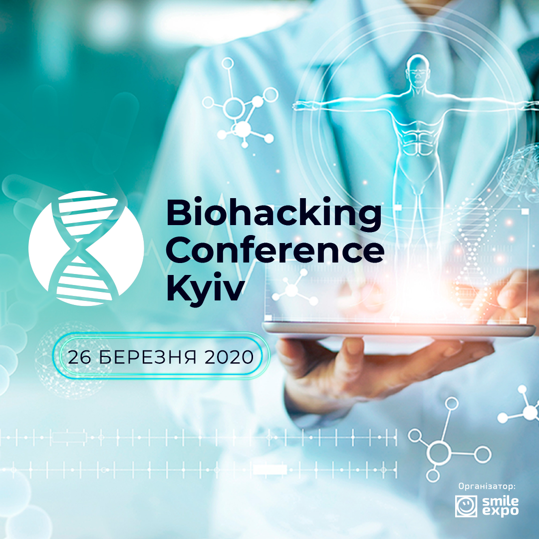 Biohacking Conference Kyiv 2020